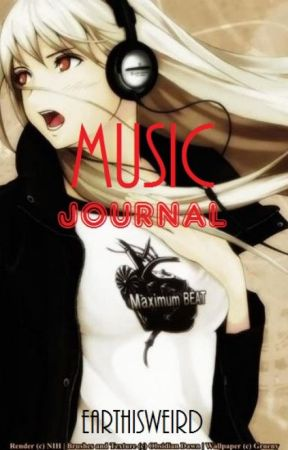 Music Journal (Alternative+Metal+Goth) by EARTHISWEIRD