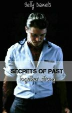Secrets of Past - together strong by dasbatty
