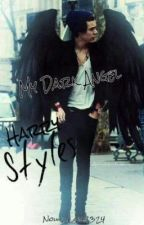 My Dark Angel(Harry Styles) by KittyAndCatOfficial