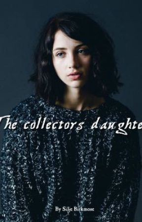 The collectors daughter ↣ by Silje Birkmose  by Moonlightwalkers