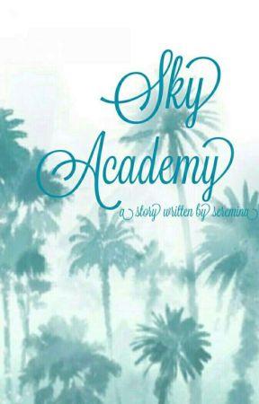 Sky Academy #Wattys2017 by sylexus