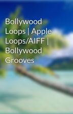 Bollywood Loops | Apple Loops/AIFF | Bollywood Grooves by mangoloops