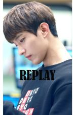 REPLAY by x31995