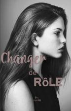 Changer de rôle  by crimEB