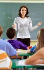 la historia de mi profesora by yunierisss