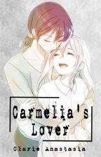 Carmelia's Lover (g x g) by ClarieAnastasia