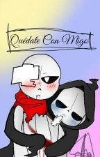 Quedate Con Migo (Afterdeath, Poth, Errorink Y Freshpaper)(•v•) by HannyMedina
