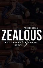 ziam; ZEALOUS by princesziam