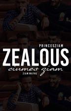 ziam; ZEALOUS by princesziam