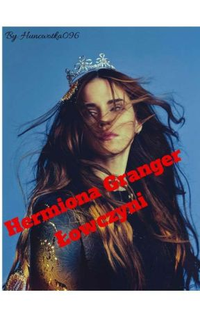 Hermiona Granger- łowczyni by Huncwotka096