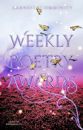 Weekly Poetry Contests [OPEN] by earnestycommunity