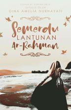 Semerdu Lantunan Ar-Rahman by Dimentix