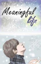 Meaningful Life by gyuyomi88
