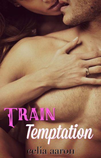 Train Temptation