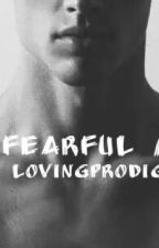 The Fearful Mate by LovingProdigies