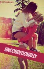 Unconditionally by OfficialLaura