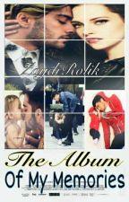 The Album Of My Memories /4taTem #SagaLBYEN  by ZaydiRolik
