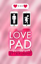 Lovepad:The Dating App| ✔️ by x-Nutellady-x