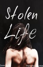 Stolen Life by TheVampireJunkie