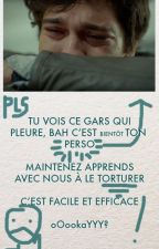TORTURE TES PERSOS by oOookaYYY
