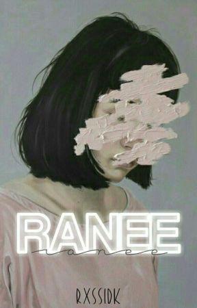 Ranee. by rxssidk