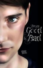 Ff Herr Bergmann| From Good To Bad by BlackSunshineInYou