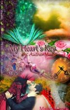 My Heart's Key by AuthorMae
