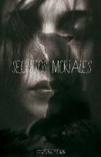 Secretos Mortales by sweetgraydemon