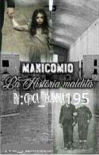 Manicomio(La historia maldita) by its_alba19