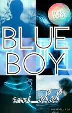 BLUE BOY [CZ] ✓ by eoni_SS