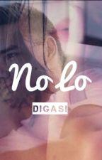 No lo digas! (Dime que no..! 2) by EllieRoos
