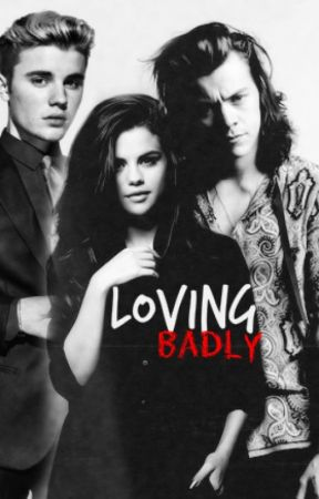 Loving Badly.  by jelenaobsessed