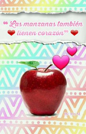 『Las manzanas también tienen corazón』 by Mari_Chocapic