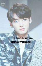 Le Bon Numéro [VKOOK/TAEKOOK] by Emma_Crvllr