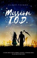 Mission T.O.D. by ClaryTecker