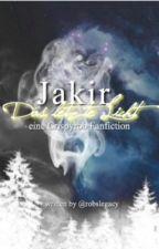 Jakir, das letzte Licht ( eine Crispyrob FF) by Cumberfox