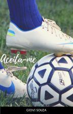 Aceita-me by GioviSouza