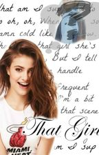 That Girl (Rewriting) by UntameMe11