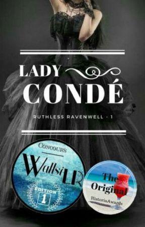 Lady Condé [ Ruthless Ravenwell - 1 ] by NineUnicorns