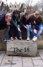 The 18 -FanFictie- by StandardTrash