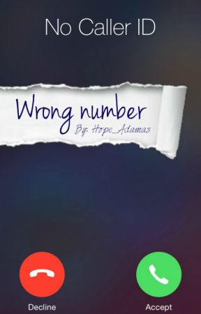Wrong number by Hope_Adamas