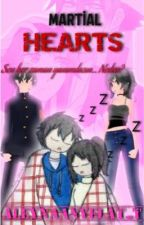 MARTİAL HEARTS by AleynaAnyelaT_T