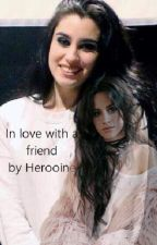 In love with a friend by Herooine