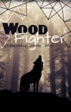 Woodfighter by Beautiful_White_Wolf