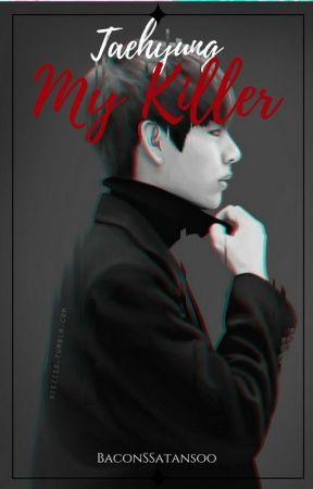 My Killer /Kim Taehyung by BaconSSatansoo