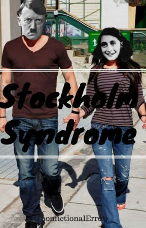 Stockholm Syndrome ((Hitler Fanfiction)) by nonfictionalError