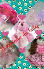 ❤Historinha da Baby❤ by babyfofinha
