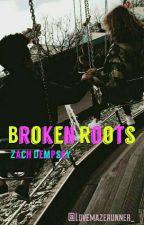 Broken Roots -Zach Dempsey [13RW] by LoveMazeRunner_