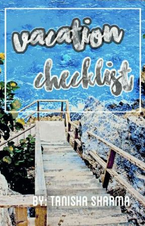 Vacation Checklist by -prettymess-