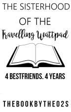 The Sisterhood Of The Traveling Wattpad by TheBookByThe02s